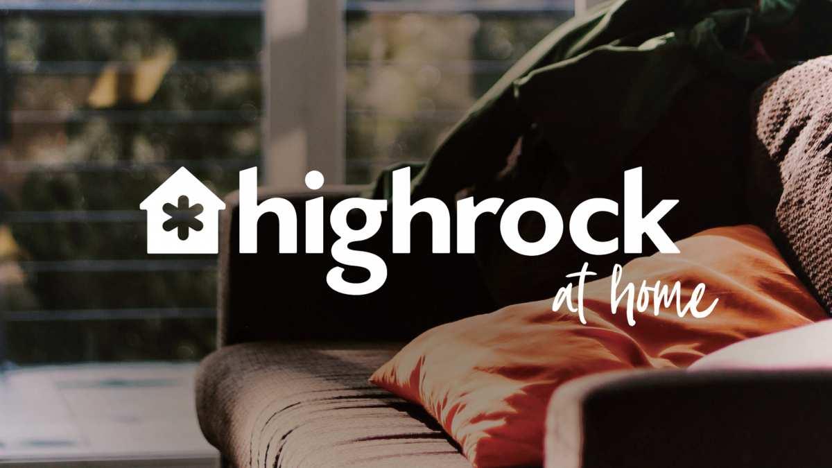 Highrock at Home